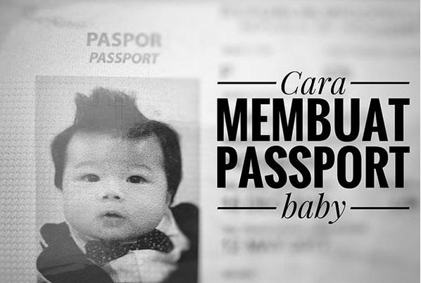Cara membuat passport baby